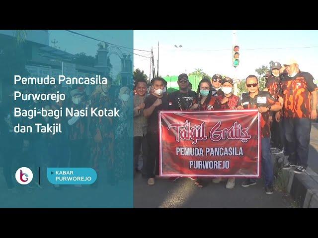 Pemuda Pancasila Purworejo Bagi bagi Nasi Kotak dan Takjil