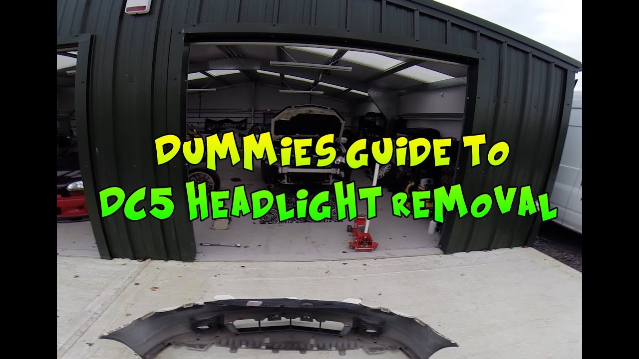 dummies guide to honda integra dc5 / acura rsx headlight removal