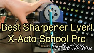 The Best Pencil Sharpener ever! X-Acto School Pro review by Art By William