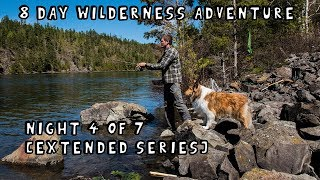 8 Day Wilderness Adventure with My Dog (Night 4 of 7) [Extended Series]