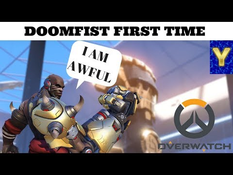 OVERWATCH DOOMFIST LIVE STREAM GAMEPLAY! FIRST TIME TRYING HIM OUT! AWFUL CHARACTER