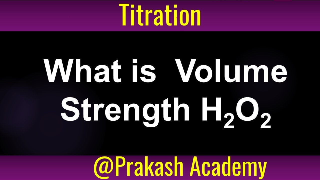 What Is Volume Strength H2o2