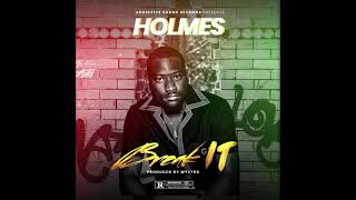 Download Holmes- Break it (official audio)