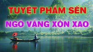 Tuyệt Phẩm Sến Ngõ Vắng Xôn Xao - tuyet pham sen ngo vang xon xao nhac song