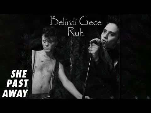 She Past Away - Ruh