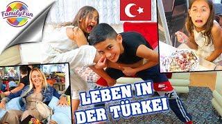 LEBEN in der TÜRKEI -1 TAG LANG TÜRKISCHE TRADITION LEBEN - Family Fun on Tour