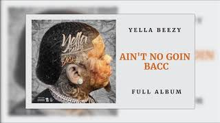 Yella Beezy - Keep It On Me (Ain't No Goin' Bacc)