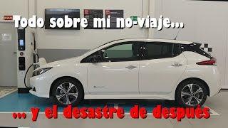 EL DESASTRE de viajar en un COCHE ELÉCTRICO EN ESPAÑA (y el coche no tiene la culpa)