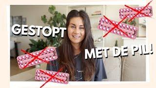 GESTOPT MET DE PIL! WAAROM? + UPDATE!