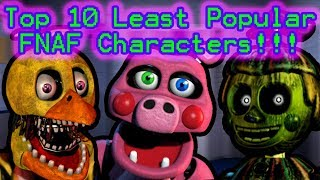 Top 10 LEAST Popular FNAF Characters (According to the Fans, Again!)