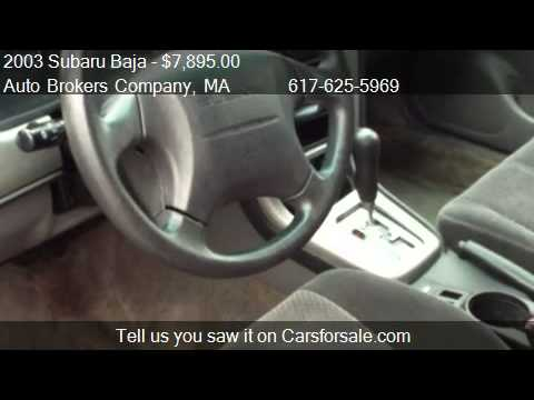 2003 Subaru Baja Sport For In Somerville Ma 02143 At A