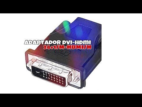 Video de Adaptador DVI-D 24+1 macho - HDMI hembra  Negro