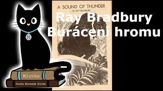 Ray Bradbury - Burácení hromu (Povídka) (Sci-Fi) (Mluvené slovo CZ)