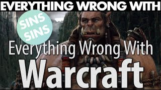 """Everything Wrong With """"Everything Wrong With Warcraft In 16 Minutes Or Less"""""""