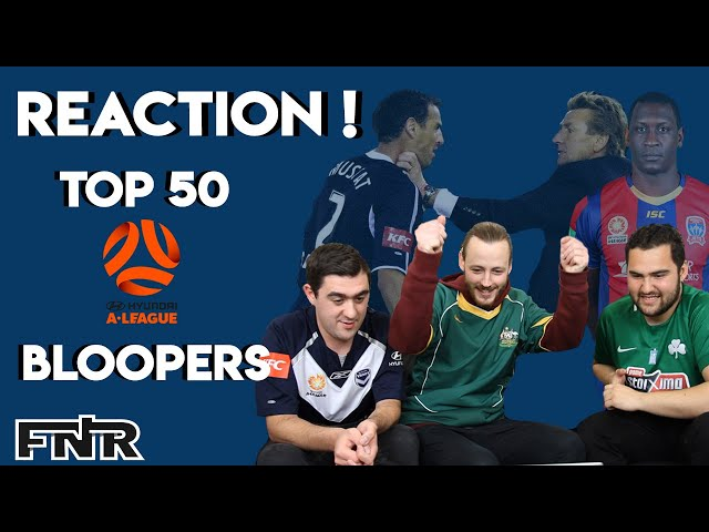 TOP 50 AUSTRALIAN A-LEAGUE BLOOPERS | Football Reaction