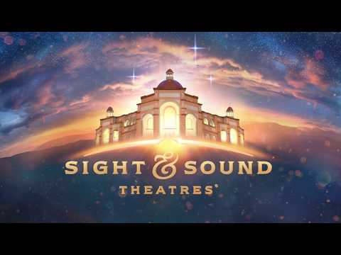 Sight & Sound Theatres® - Story of Faith