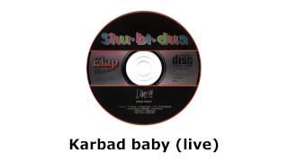 Shu-bi-dua - Stærk Tobak!!! (cd 3) - Live - Karbad baby (live)