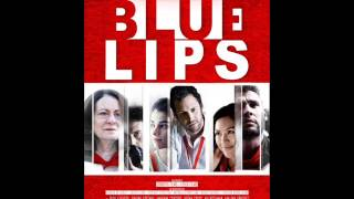 "Full Circle - ""Blue Lips"" film/movie Original Soundtracks by SHE"