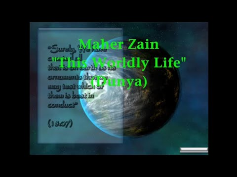 Maher ZainThis Worldly Life