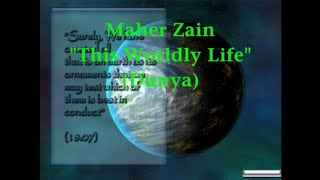Maher Zain   This Worldly Life