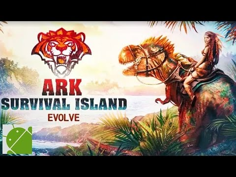 ARK Survival Island Evolve 3D - Android Gameplay HD