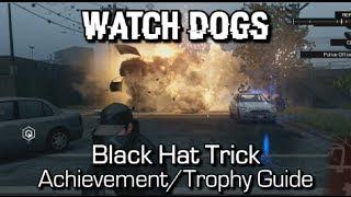 Watch Dogs - Black Hat Trick Achievement/Trophy Guide