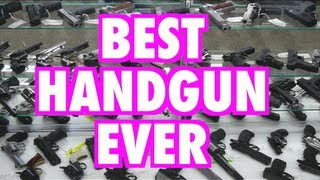 #Best Handgun Ever