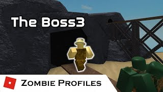 The Boss3 | Zombie Profiles | Tower Battles [ROBLOX]