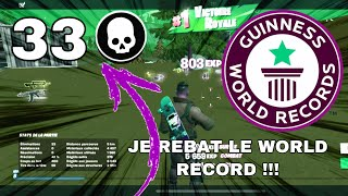JE REBAT LE WORLD RECORD FORTNITE 33 kill chapitre 2
