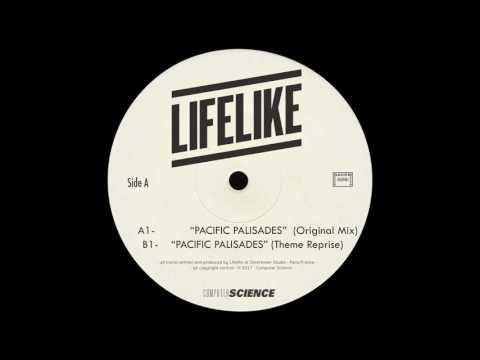 LIFELIKE – Pacific Palisades (Original Mix)