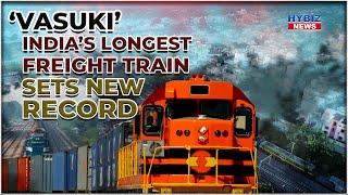 Indian Railways longest freight train 'Vasuki' creates new record in SECR zone