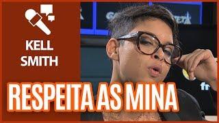 Baixar Respeita as Mina   Kell Smith - Gazeta FM