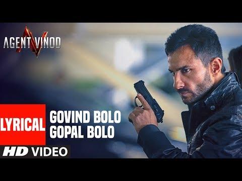LYRICAL:Govind Bolo Gopal Bolo | Agent Vinod | Saif Ali Khan, Kareena Kapoor