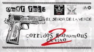 """Omar Ruiz """"Corridos Anonymous 2"""" (Nuevo Disco)"""