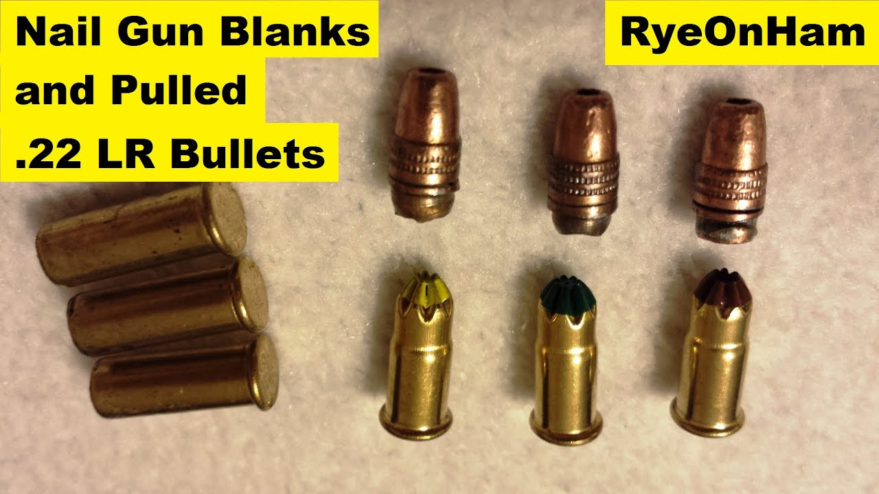 Nail Gun Blanks & Pulled 22 lr Bullets - YouTube