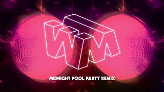 Play W.M. (Midnight Pool Party Remix)