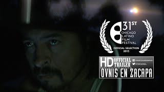 Ovnis en Zacapa Trailer