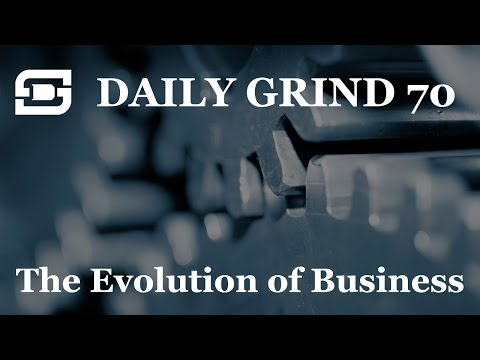 Deepwater Subsea | Daily Grind # 70 - The Evolution of Business