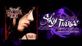 ★ Sky Trance ★ - Deep, Dark & Sexy Vocal Trance Mix Vol 04