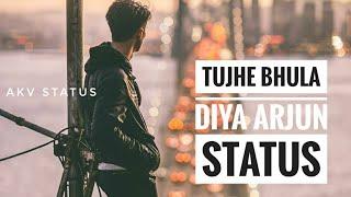 Arjun Can't Forget You Tujhe Bhula Diya whatsapp VIDEO Song ft Jonita Gandhi By akv STATUS