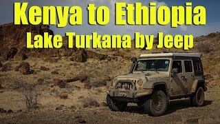 Kenya to Ethiopia - Lake Turkana by Jeep