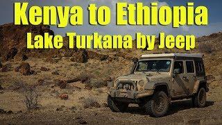 Kenya to Ethiopia - Lake Turkana by Jeep