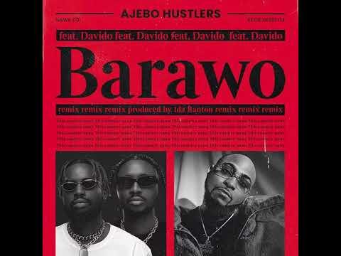 Ajebo Hustlers - Barawo Remix feat. Davido (Official Audio)