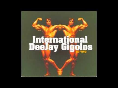 International DeeJay Gigolos CD Two [Full album]