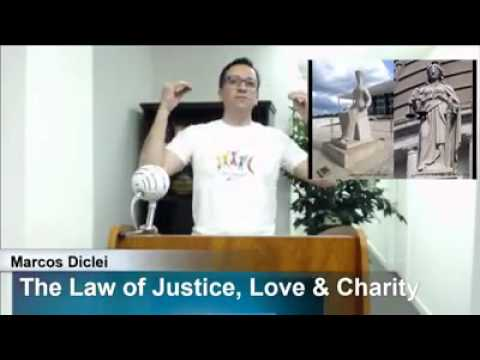 The Law of Justice, Love and Charity