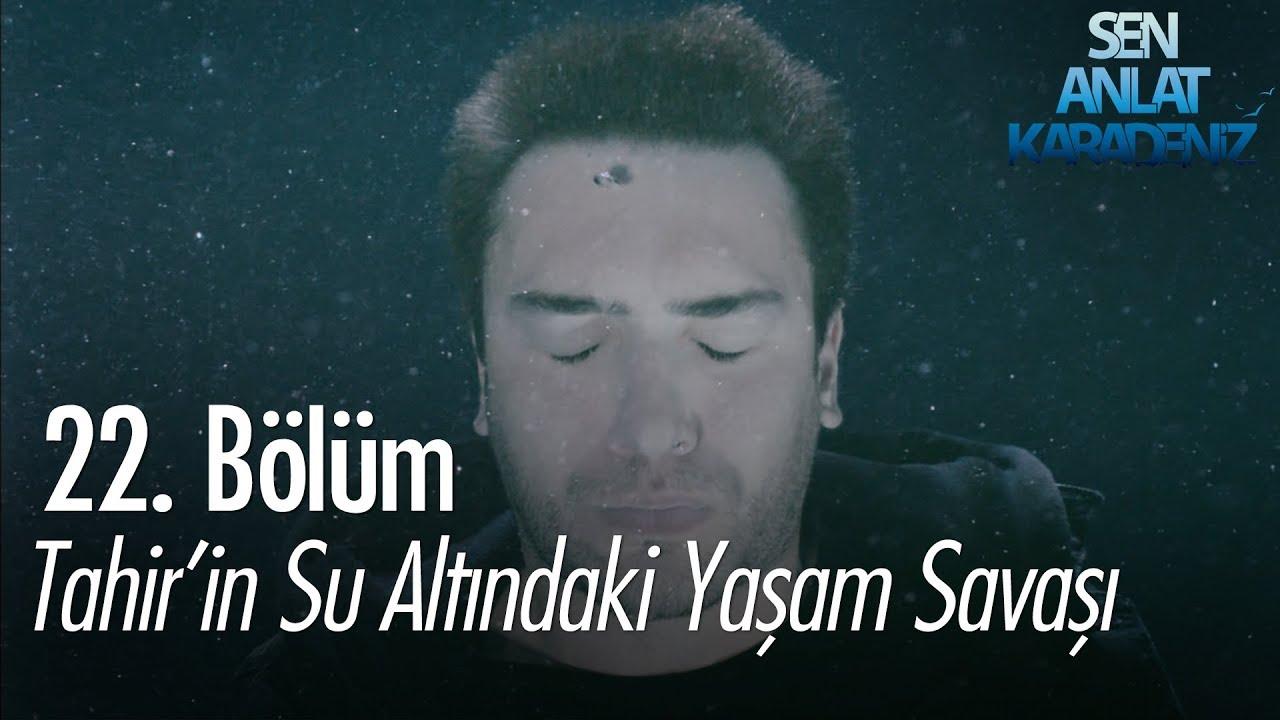 Download Tahir'in su altındaki yaşam savaşı - Sen Anlat Karadeniz 22. Bölüm