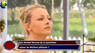 Que devient Roxane de la quatrième  saison du Meilleur pâtissier ?