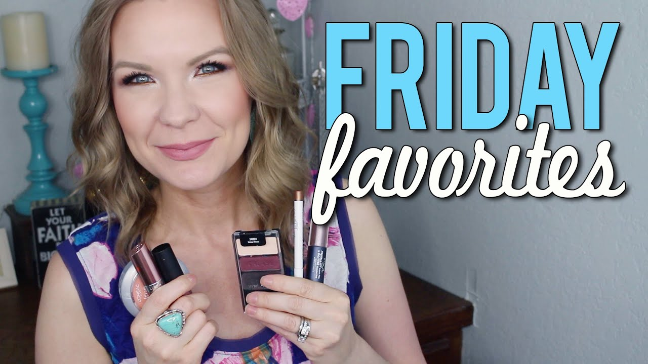 Friday Favorites 9 : Friday favorites fooeys wet n wild touch n sol loreal