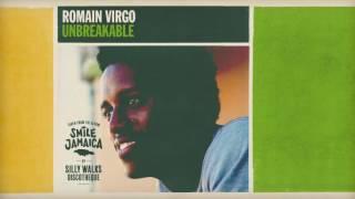 Romain Virgo - Unbreakable (prod. by Silly Walks Discotheque, Josi Coppola & Tobi Zepezauer)