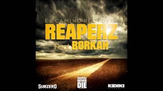 Reaperz feat. Borkah-El camino recto